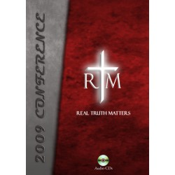 Real Truth Matters Conference 2009 CD Set